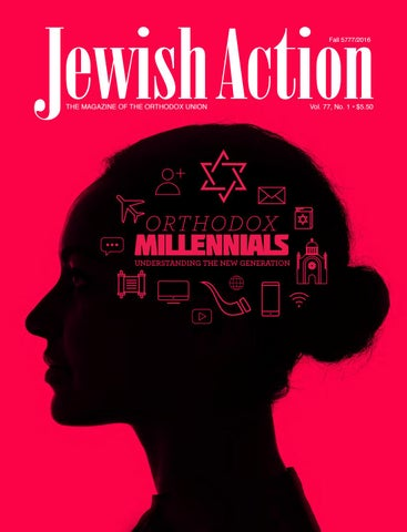 Jewish Action Fall 2016 - Magazine of the Orthodox Union by