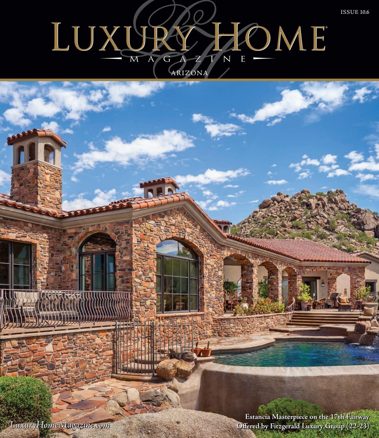 luxury home magazine arizona issue 6 5 by luxury home magazine issuu. Black Bedroom Furniture Sets. Home Design Ideas