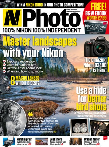 N photo 64 sampler by future plc issuu win a nikon d500 in our photo competition issue 64 october 2016 digitalcameraworld fandeluxe Image collections
