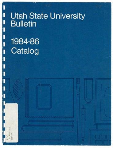 Usu General Catalog 1984 1986 By Usu Digital Commons Issuu