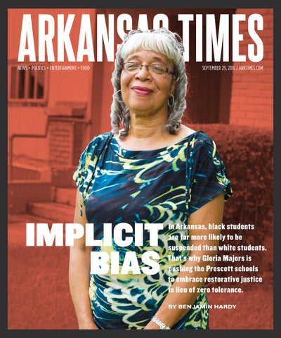 Restorative Justice More Likely To >> Arkansas Times - September 29, 2016 by Arkansas Times - Issuu