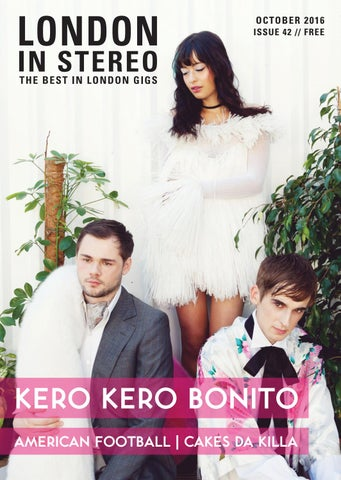739bb3a25c1803 London in Stereo    October 2016 by London In Stereo - issuu
