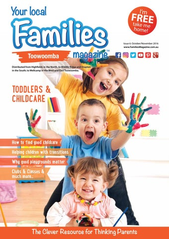33781b8f3ff8 Families Magazine - Toowoomba Toddlers & Childcare Issue 06 by ...