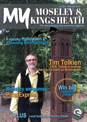 October 2016 My Moseley Kings Heath By The My Magazines