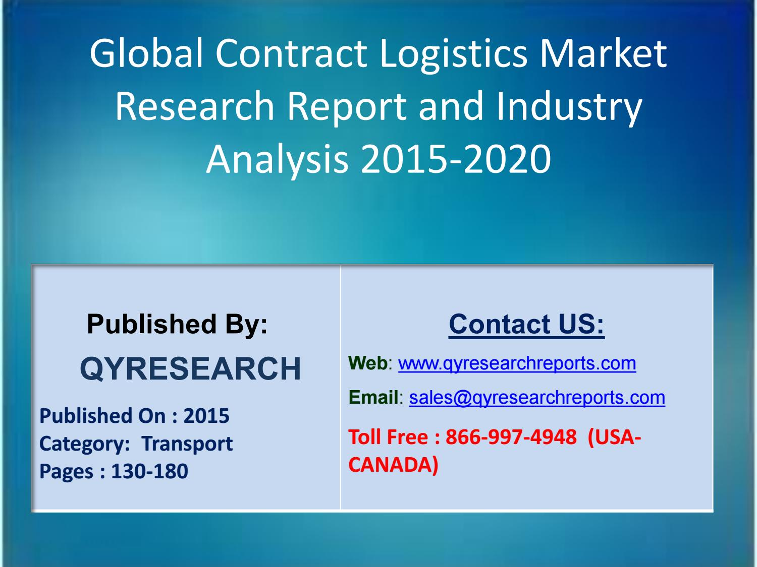 Global Contract Logistics Industry 2016: Growth Trends And