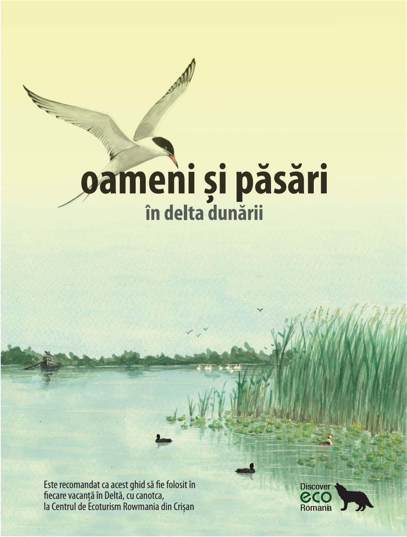 Oameni și păsări în Delta Dunării by Association of