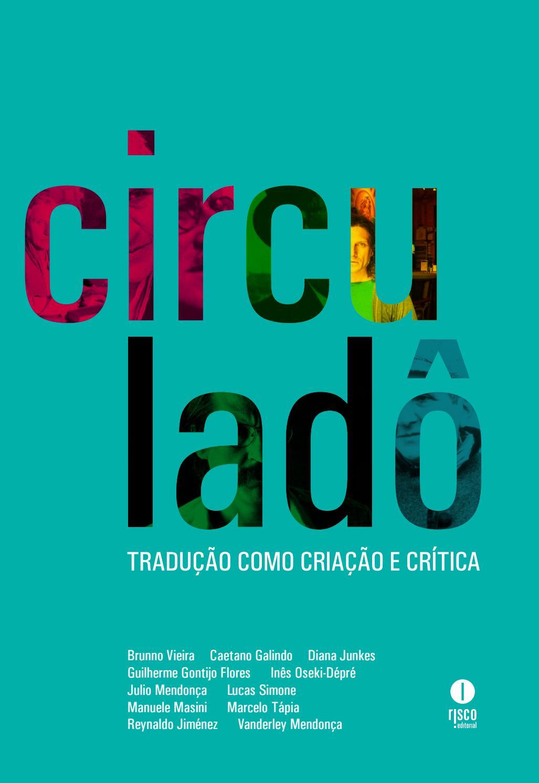 Revista Circuladô 5 by Casa das Rosas - Espaço Haroldo de Campos de Poesia  e Literatura - issuu 24955dabaa508