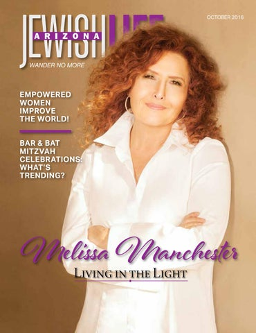Arizona Jewish Life Oct 2016 Vol 5 Issue 1 By Jewishlifemagazine
