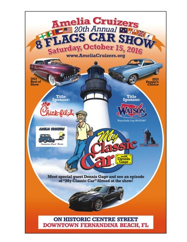 Amelia Cruizers Th Annual Flags Car Show Featuring Dennis - Amelia car show