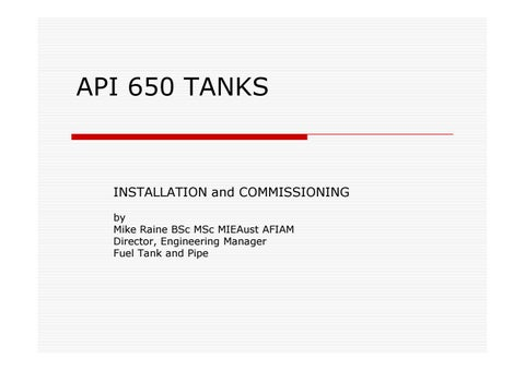 Installation And Commissioning Of Api 650 Tanks