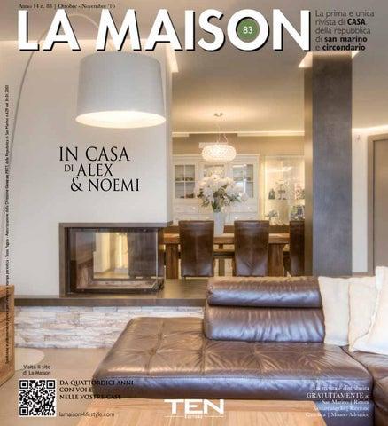 La Maison (Ottobre - Novembre 2016) by Ten Advertising s.r.l. - issuu