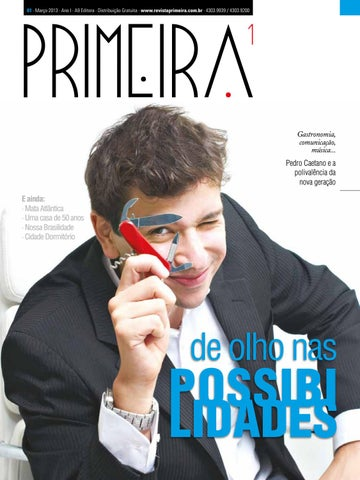 42a385fc9e7 Revista Primeira by Pedro Caetano Goulart - issuu