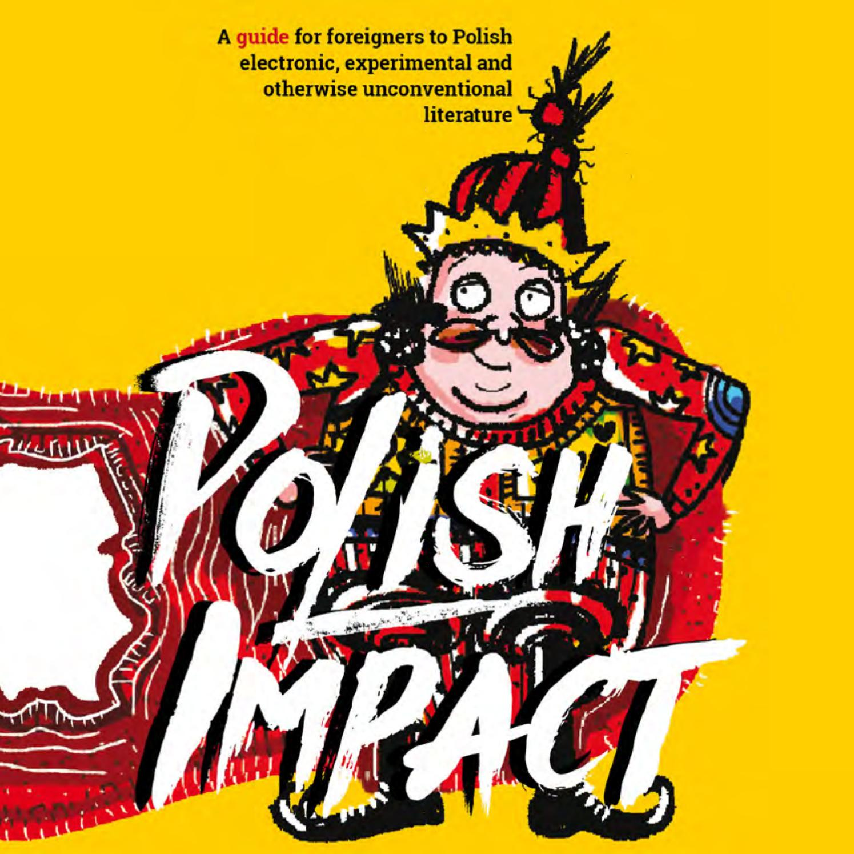 polish impact by korporacja ha art issuu