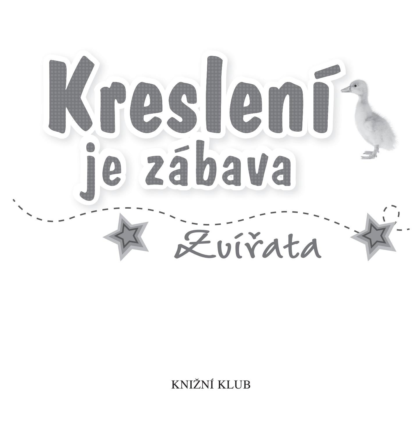 Kresleni Je Zabava Zvirata By Great Content S R O Issuu