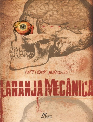 9cd2d2c7ad896 Laranja mecanica anthony burgess by uthred uthredson - issuu