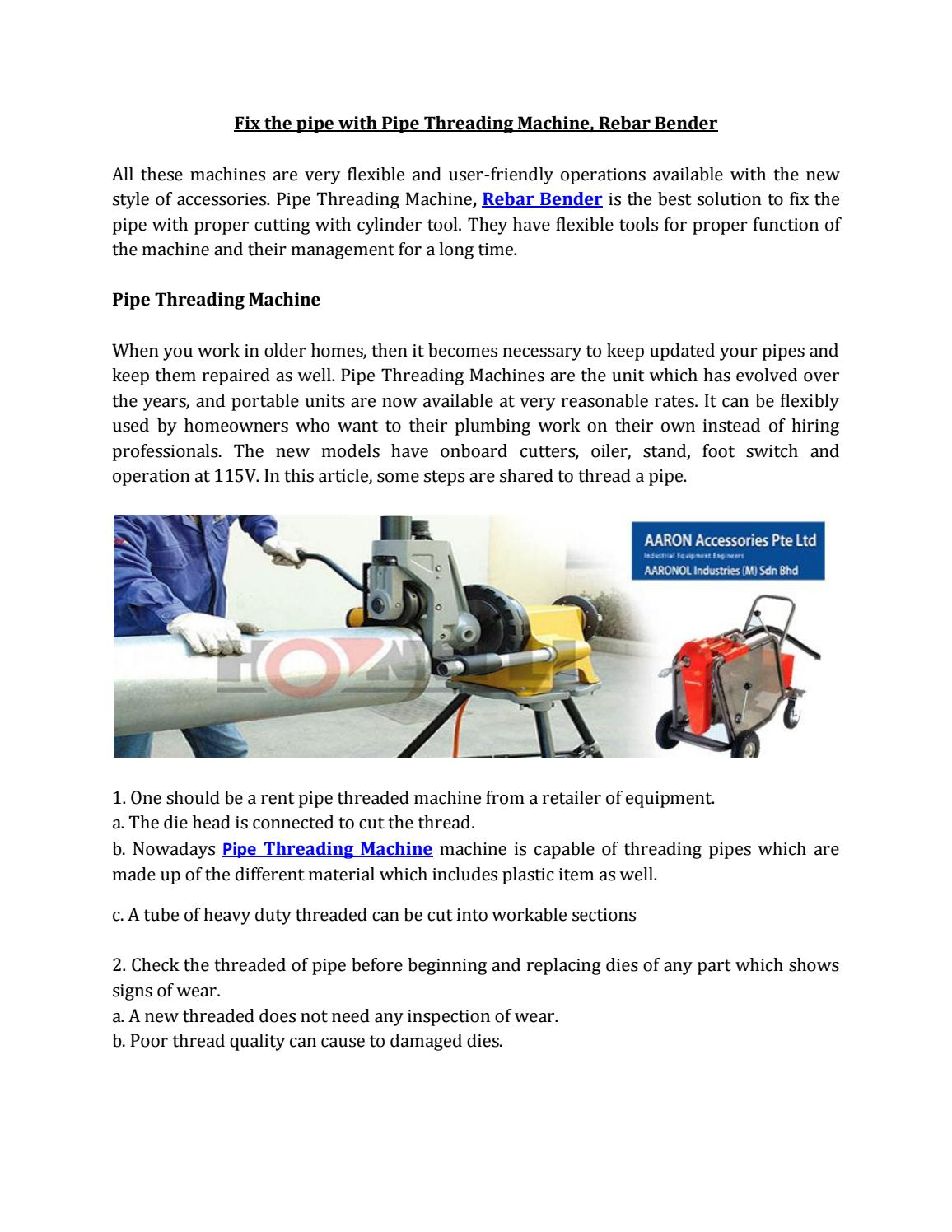 Fix The Pipe With Threading Machine Rebar Bender By Amelia Lim This Is How Should Be Threaded Issuu