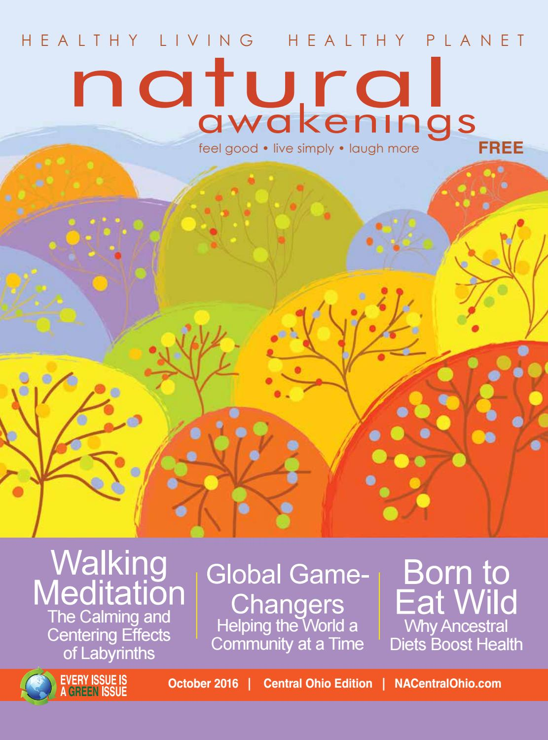 Natural Awakenings Central Ohio - October 2016 issue by NA