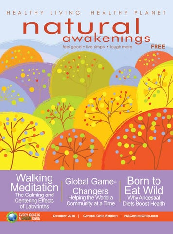 Natural Awakenings Central Ohio - October 2016 issue by NA Central