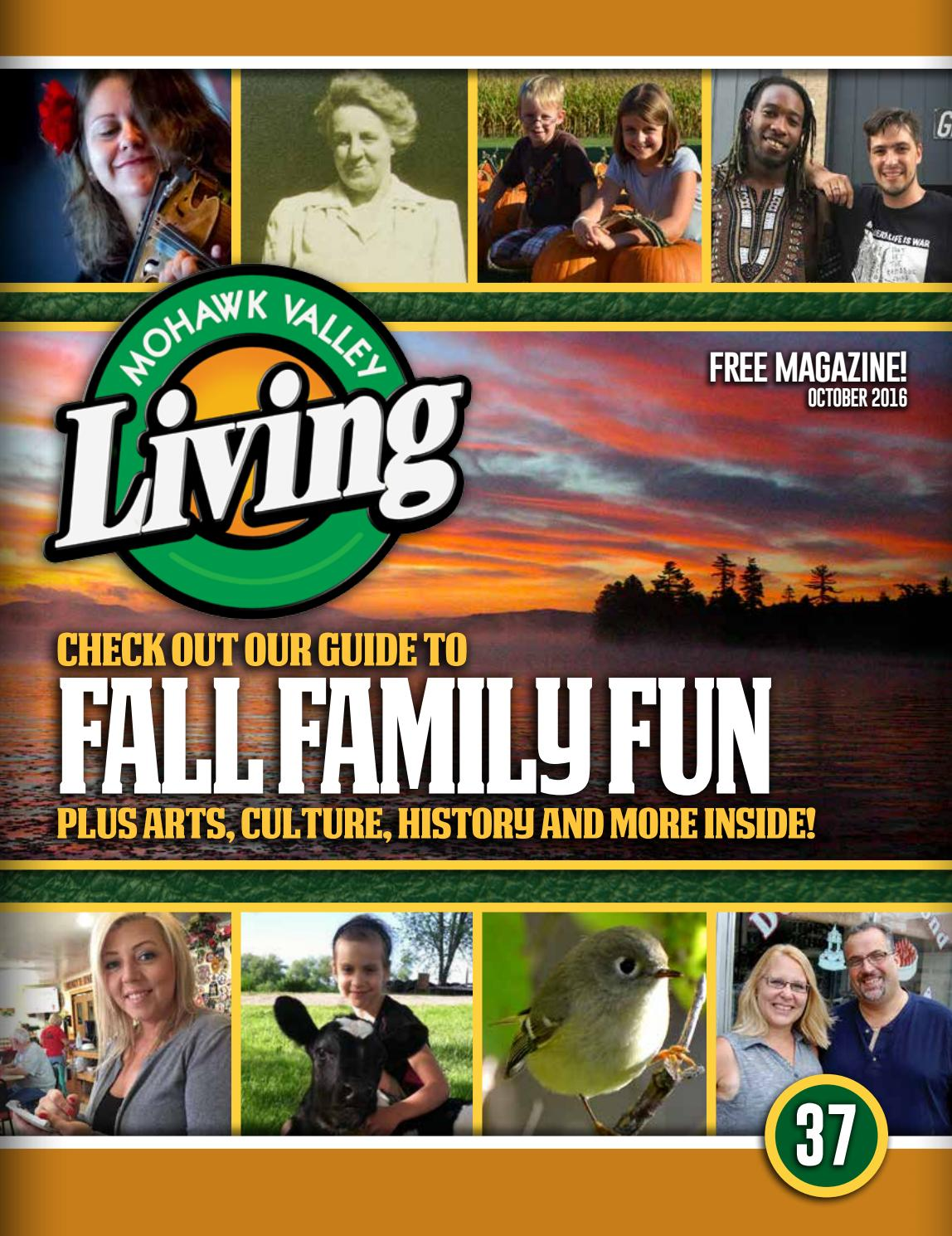 Mohawk Valley Living Magazine 37 October 2016 By Mohawk
