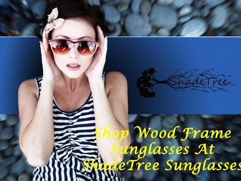 9c14d868f152f Shop wood frame sunglasses at shadetree sunglasses. by shadetreeglasses ·  Cover of