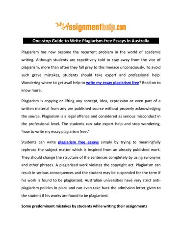 Onestop Guide To Write Plagiarismfree Essays In Australia By Brody  Onestop Guide To Write Plagiarismfree Essays In Australia  Plagiarism Has Now Become The Recurrent Problem In The World Of Academic  Writing Can Someone Do My Assignment For Me also Pay To Do Assignemnt University  Apa Style Essay Paper