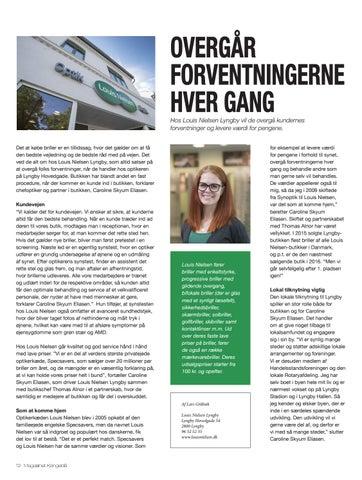 de334ddf6551 Page 12. OVERGÅR FORVENTNINGERNE HVER GANG. Hos Louis Nielsen ...