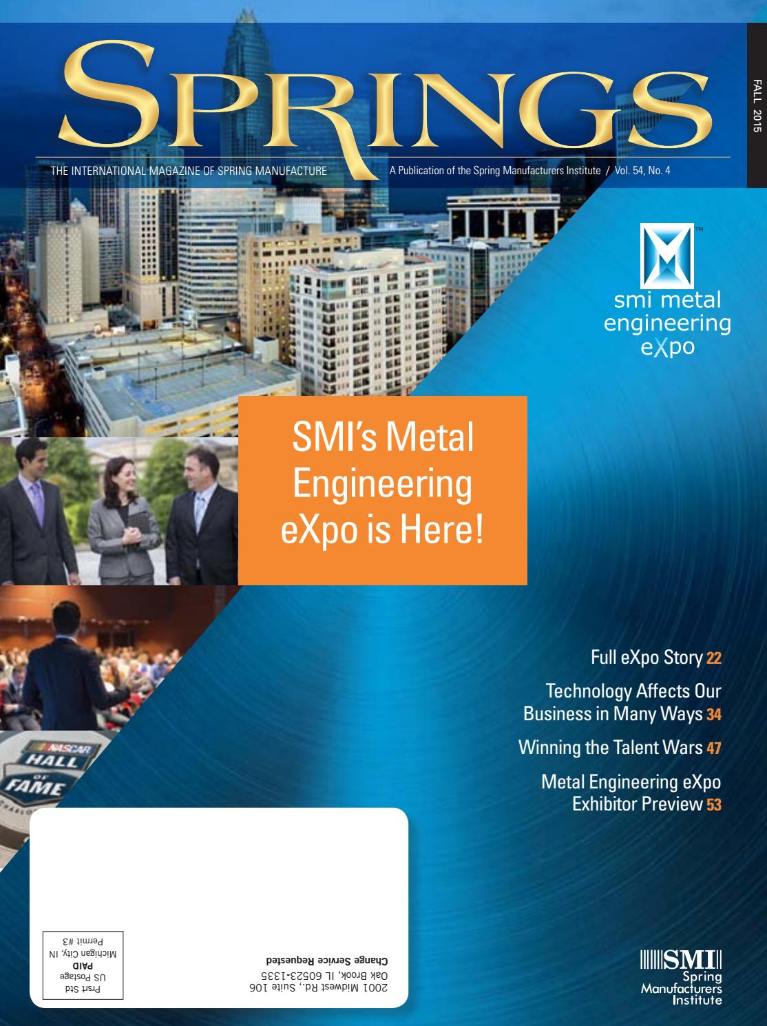 Springs fall 2015 vol 54 no4 by Spring Manufacturers Institute - issuu