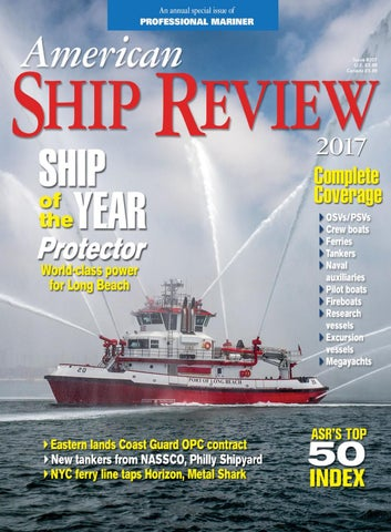Professional Mariner - American Ship Review 2017 by Navigator
