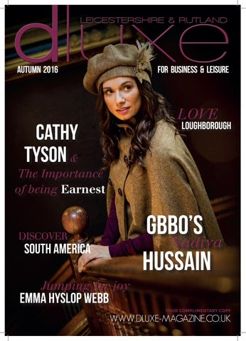 d1324a0e00 Dluxe Leicestershire and Rutland Autumn 2016 Issue 26 by Fraser ...