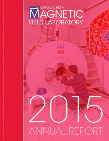 2015 Annual Report for the National High Magnetic Field Laboratory
