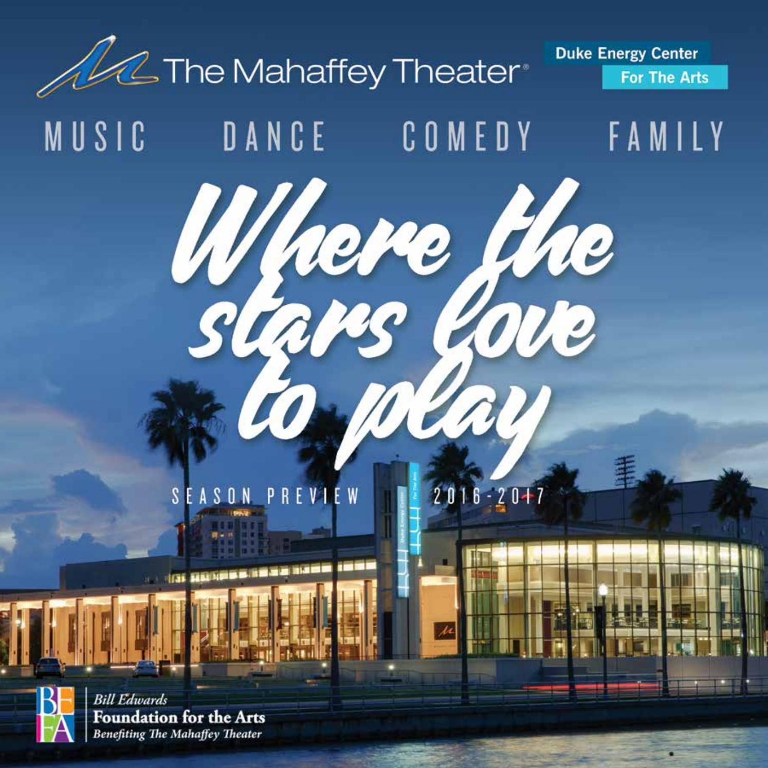 Mahaffey Theater Season 2016-2017 Preview by Mahaffey Theater - issuu