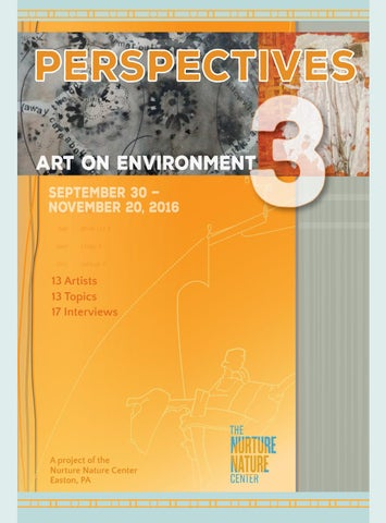 Nature Or Nurture Unravelling Roots Of >> Perspectives Art On Environment 3 By Nurture Nature Center Issuu