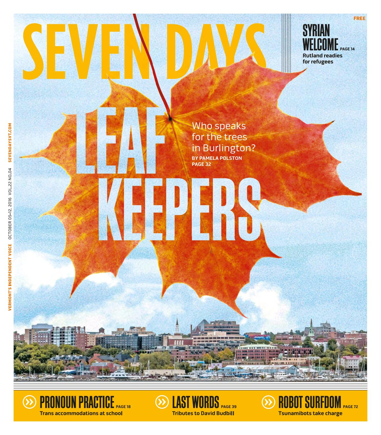 Seven Days, October 5, 2016 by Seven Days - issuu