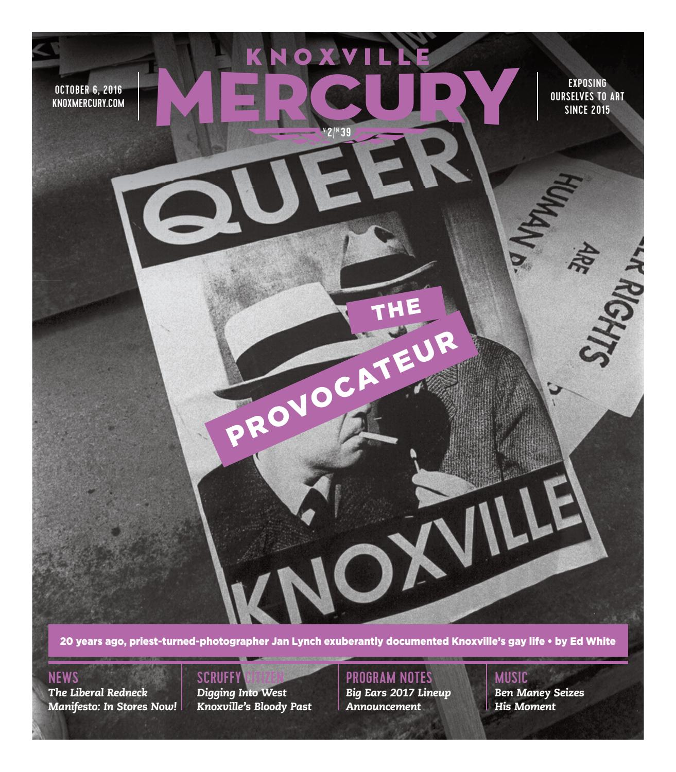 Vol  2, Issue 39 Oct  06, 2016 by Knoxville Mercury - issuu