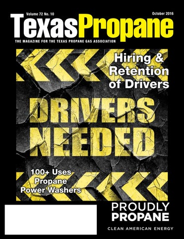 October 2016 Texas Propane magazine by Texas Propane Gas Association ...