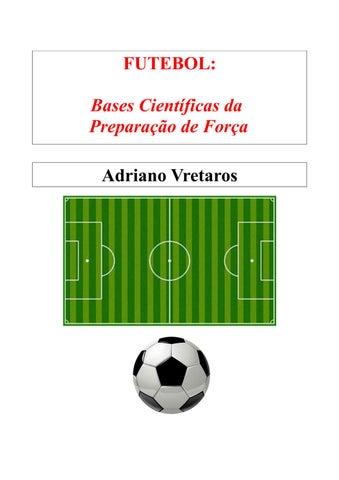 a609e5adf Futebol: Bases Científicas da Preparação de Força by Adriano ...