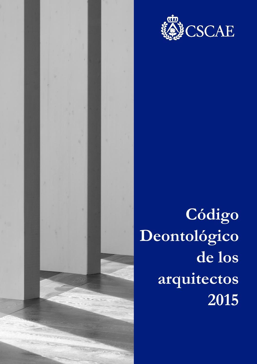C digo deontol gico de los arquitectos by consejo superior - Arquitectos de madrid ...
