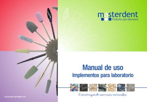 Manual de uso implementos de laboratorio - Masterdent Ltda by ... 08bdb8339a4b