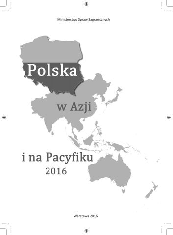 Polska W Azji I Na Pacyfiku 2016 By Ministry Of Foreign Affairs Of