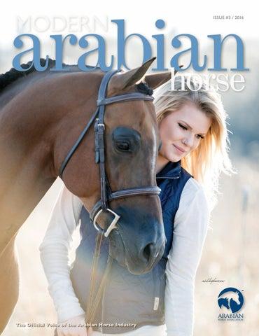 Modern Arabian Horse Magazine: Issue 3, 2016 by Arabian Horse