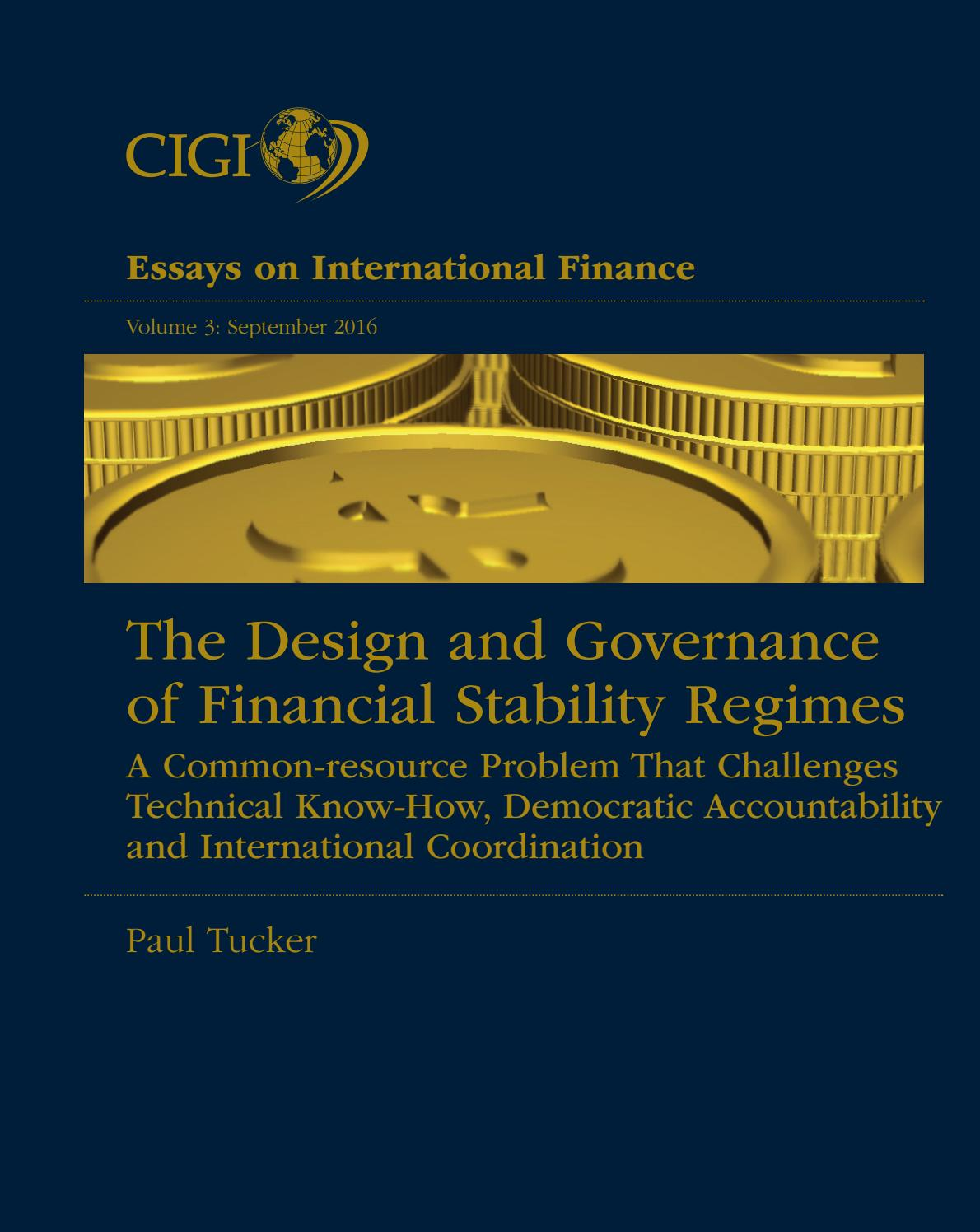 the design and governance of financial stability regimes a financial essay vol 3 web 6 months ago cigi