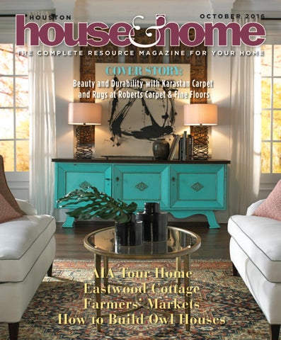 Houston House Home Magazine 1016 Houhousehome Vir