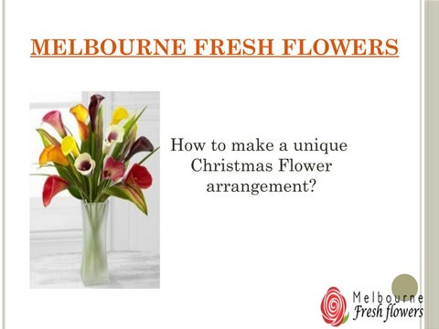 How To Make A Unique Christmas Flower Arrangement By Fresh Flowers Issuu