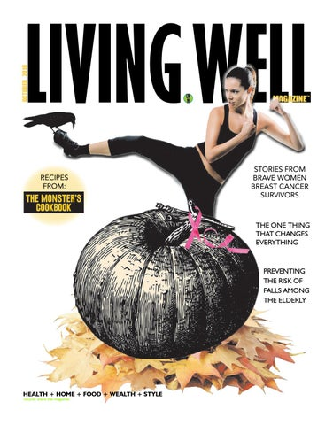 Living Well Magazine October 16 by Living Well Magazine - issuu