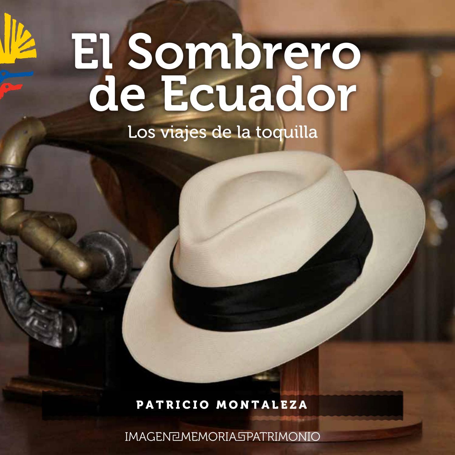 e734c87da41a1 El Sombrero del Ecuador by Fabiola Alvarez - issuu