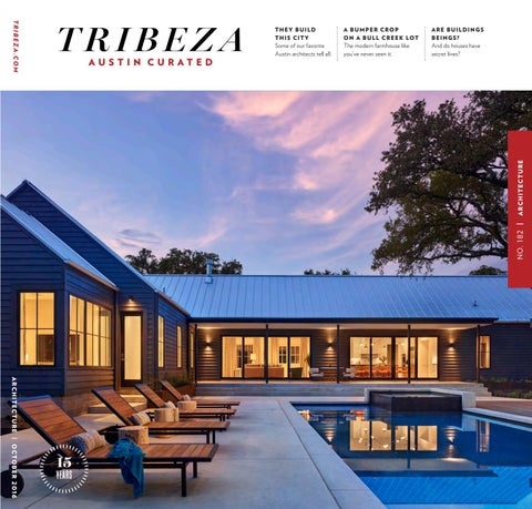 October 2016 Architecture Issue By TRIBEZA Austin Curated