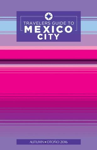868e723c970b Travelers Guide to Mexico City by Boletín Turístico - issuu
