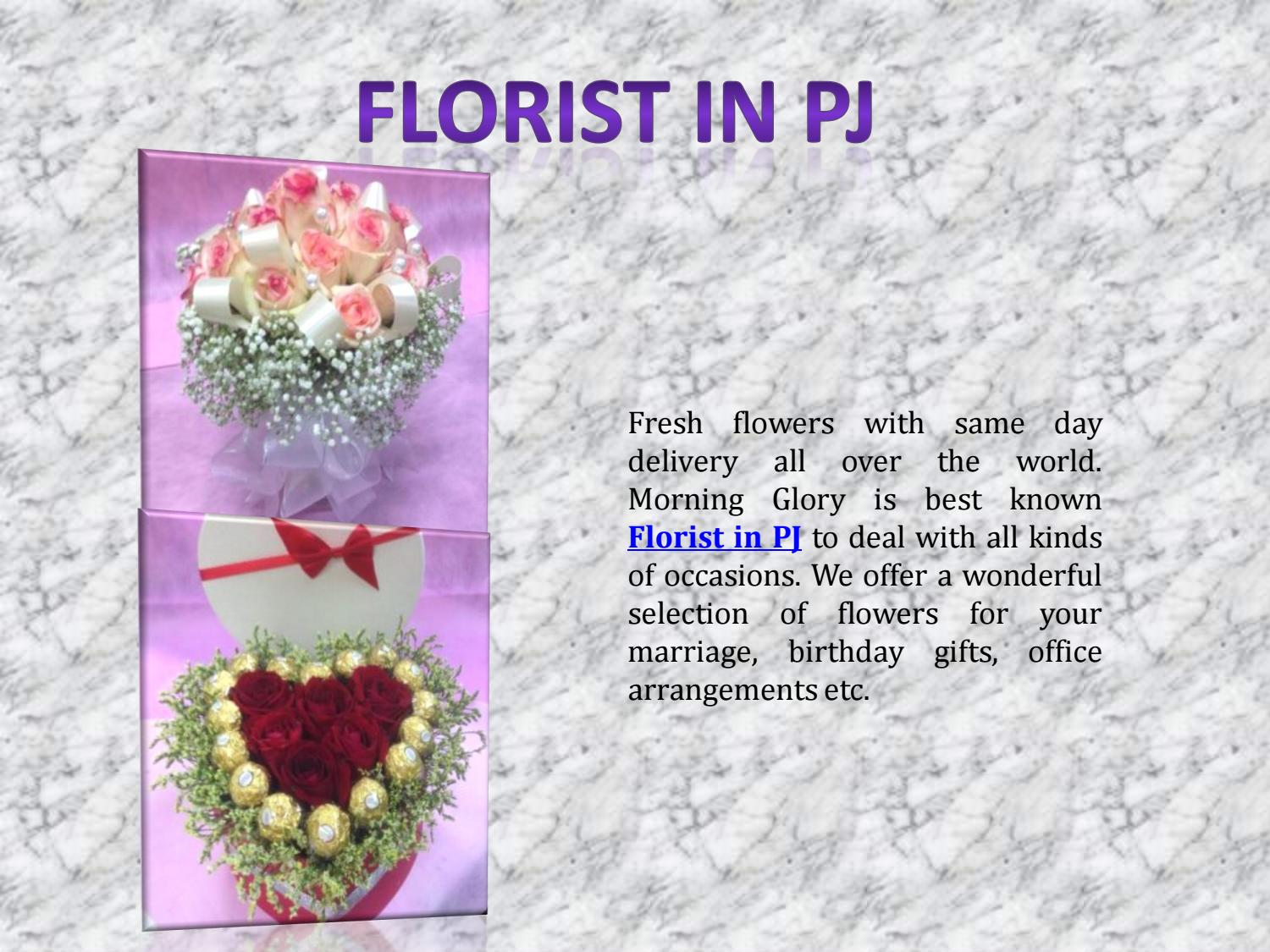 Florist In Pj By Morning Glory Florist Issuu