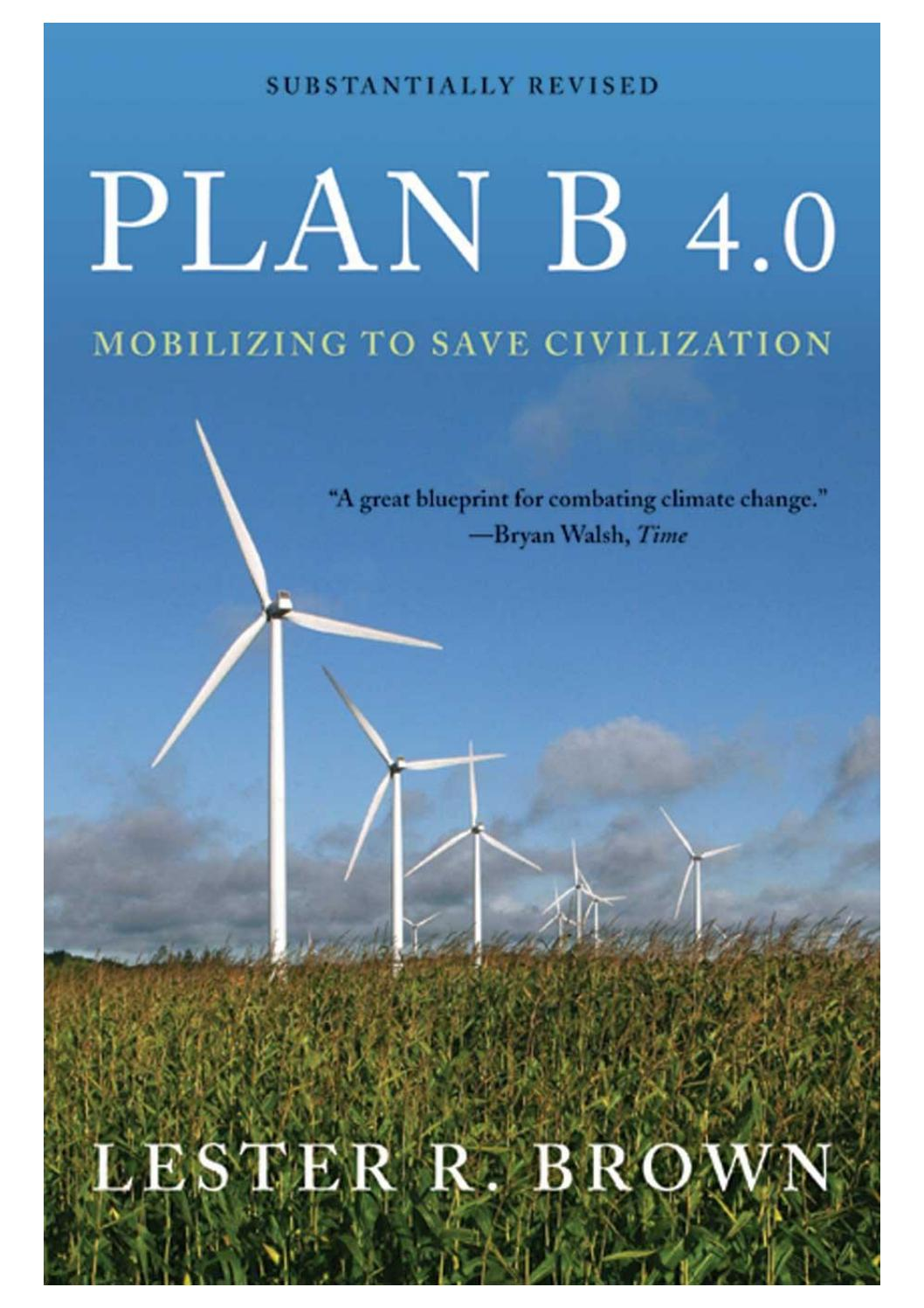 Plan B 4 0 Lester Brown by Liber Libris - issuu