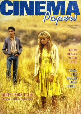 Cinema Papers No 67 January 1988 by UOW Library - issuu